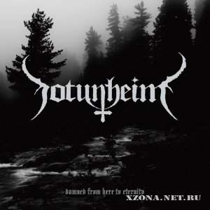 Jotunheim - Damned From Here To Eternity (Demo) (2011)