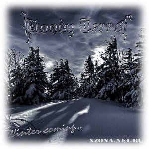 Bloody Terror - Winter Coming [Single] (2012)