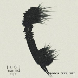 Justmarried - EP (2012)