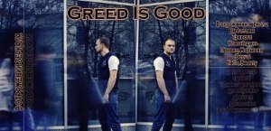 Greed is Good - � ��������� ������� (2012)