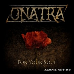 Onatra - For Your Soul [EP] (2012)