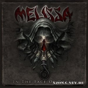 Melissa - In The Face Of Death (2012)