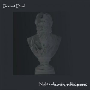 Deviant Devil – Nigths When They Will Be Young (2012)