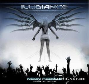 Illidiance - Neon Rebels [Single] (2012)
