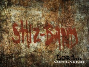 Shiz-band - Load (2011)