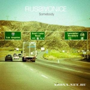 Russiaonice - Somebody [Single] (2012)