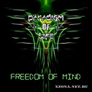 Paradigm Of Life - Freedom Of Mind (2012)