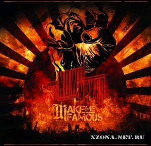 Make Me Famous - It's Now Or Never (2012)
