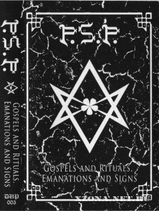 Pansvicide Satanic Protokol - Gospels And Rituals, Emanations And Signs (2009)