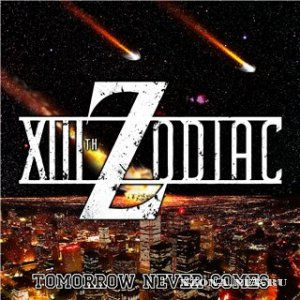 XIIIth Zodiac - Tomorrow Never Comes (EP) (2012)