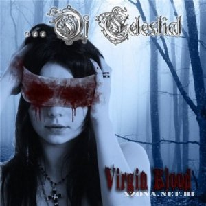 ...Of Celestial - Virgin Blood (2011)