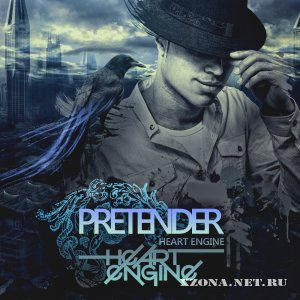 Heart Engine - Pretender (2012)