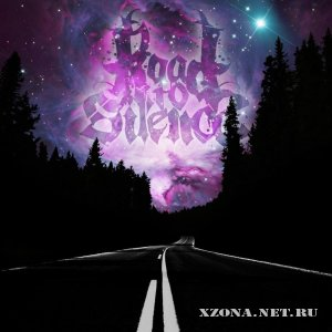 Road To Silence - Road To Silence (2012)