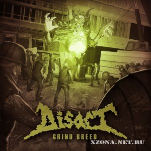 Disact - Grind Breed (2012)