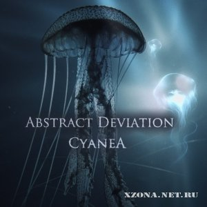 Abstract Deviation - Cyanea (EP) (2012)