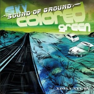 Sound Of Ground - Sky Colored Green (2012)