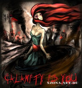 My Kite - Calamity Is You (Single) (2012)