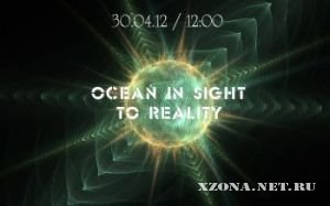 Ocean In Sight - To Reality [Single] (2012)