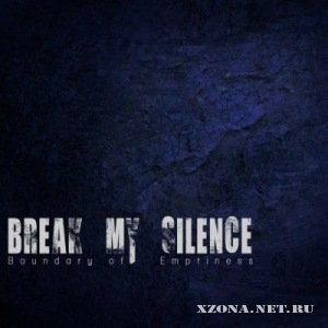 Break My Silence - Boundary of Emptiness (2012)