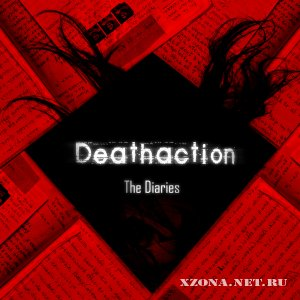 Deathaction - The Diaries (2012)