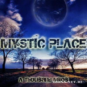 Mystic Place - A Thousand Miles (Single) (2012)