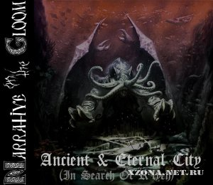 Narrative On The Gloom – Ancient & Eternal City (In Search Of R'lyeh) (2012)