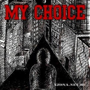 My Choice - Self-Titled (2012)