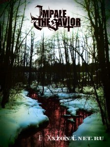 Impale the Savior - Exile [Single] (2012)