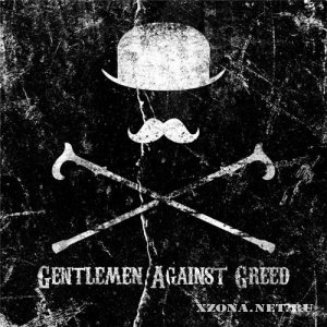 Gentlemen Against Greed - Self-Titled (2012)
