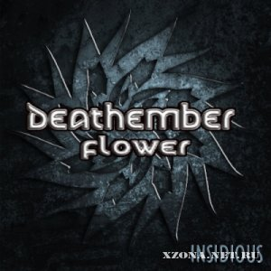 Deathember Flower - Insidious [Single] (2012)