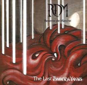 Reserve de Marche - The Last Twenty Years (2012)
