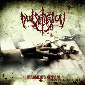 Putrification - Fragments Of Pain (EP) (2012)