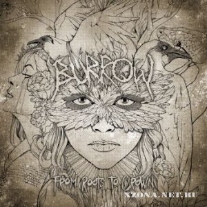 Burrow - From Roots to Crown (EP) (2012)