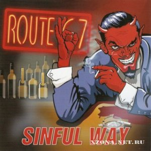 Route 67 - Sinful Way (2012)