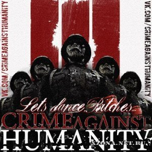 Crime Against Humanity - На Третий День... [Single] (2012)