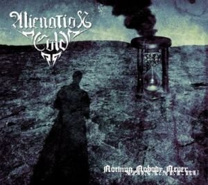 Alienation Cold - Nothing, Nobody, Never.. (2012)