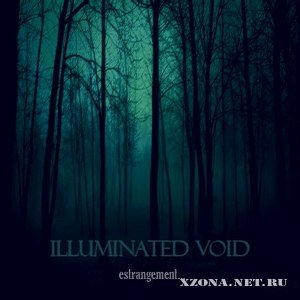 Illuminated Void - Estrangement [EP] (2012)