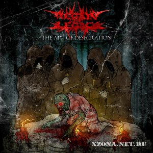 Regain The Legacy – The Art Of Desecration (Single) (2012)