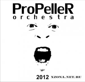 Propeller Orchestra - 2012 (2012)