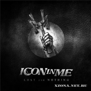 Icon In Me - Lost For Nothing (Single) (2012)