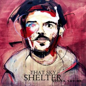 That Sky - Shelter (2012)