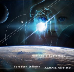 Northward Supremacy - Forsaken Infinity (Single) (2012)