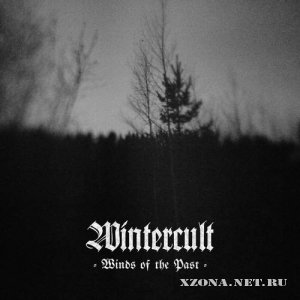 Wintercult - Winds Of The Past (Compilation) (2012)