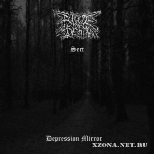 Blade Of Death & Sect - Depression Mirror (Split) (2010)