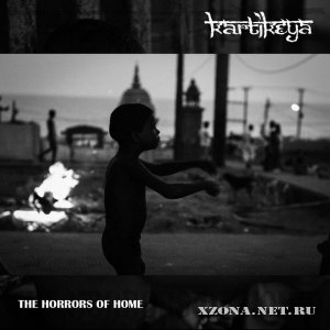 Kartikeya - The Horrors Of Home (Single) (2012)