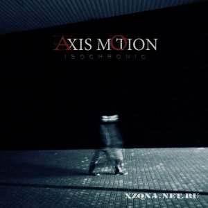 Axis Motion - Isochronic (EP) (2012)