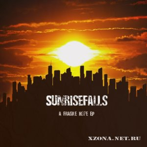 Sunrisefalls - Fragile Hope (EP) (2012)