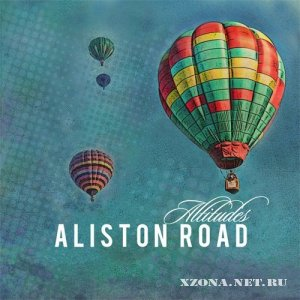 Aliston Road - Altitudes (2012)