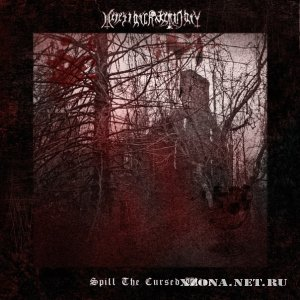Heresiarch Seminary - Spill The Cursed Wine [ЕР] (2012)