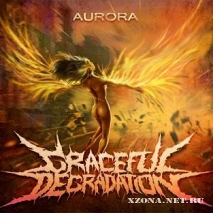 Graceful Degradation - Aurora [Single] (2012)